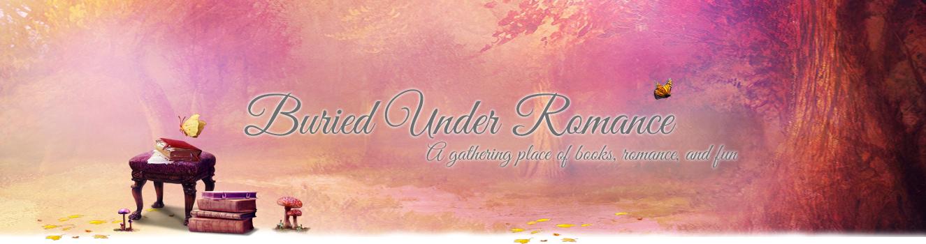 Buried Under Romance