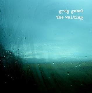 Greg Gobel The Waiting