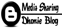 Media Sharing - Dhonie Blog