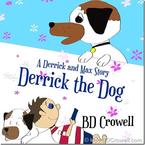 Derrick the Dog Paperback Sale!