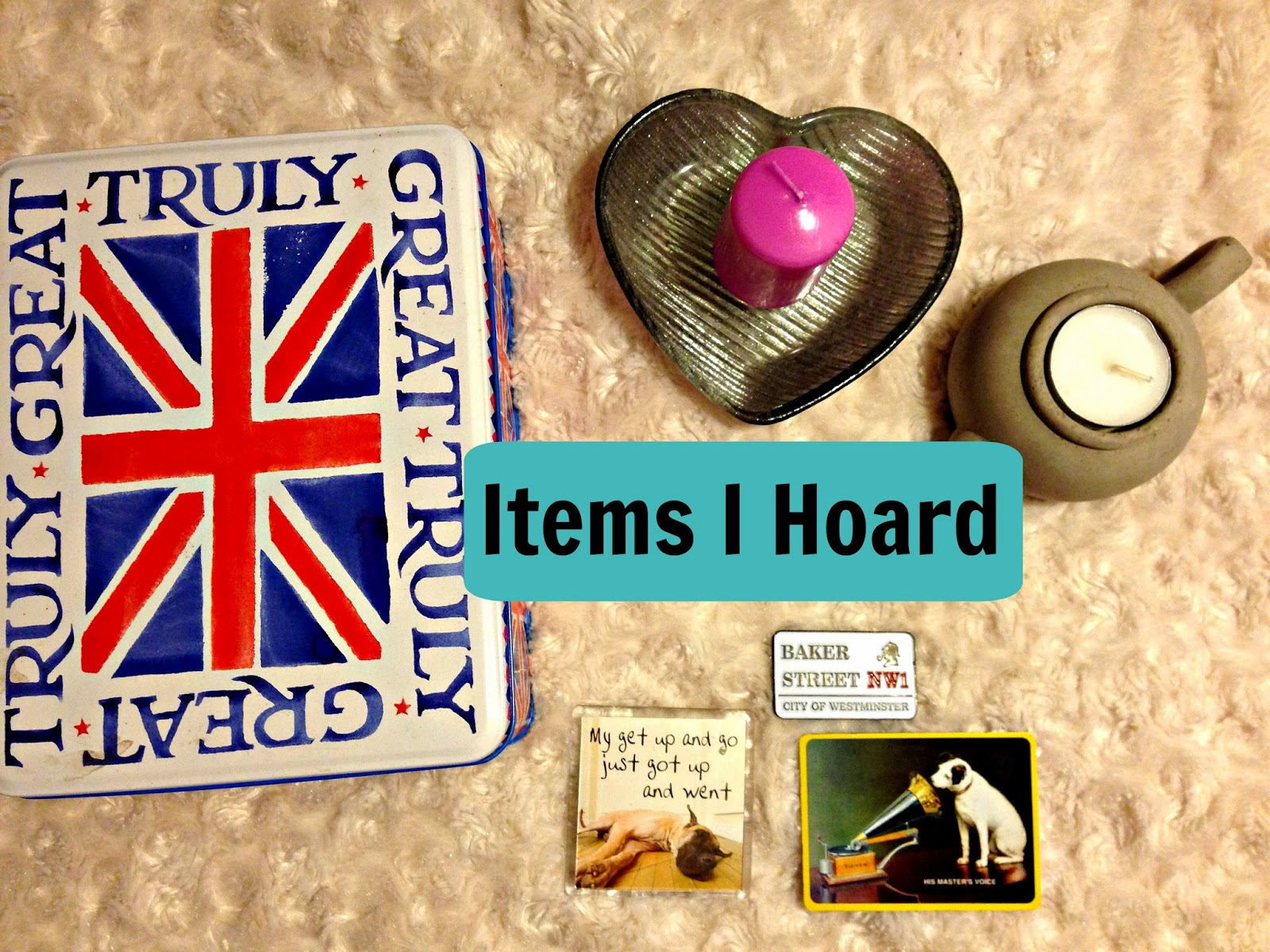 Items I Hoard