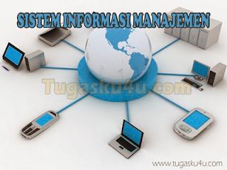 Sistem Informasi Manajemen | Tugasku4u.com