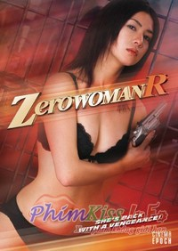 Sát Thủ Gợi Cảm - Zero Woman R