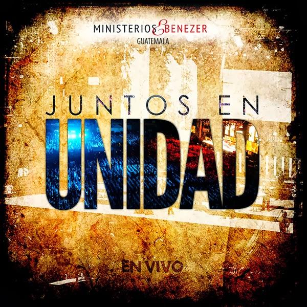 Ministerios Ebenezer Guatemala-Juntos En Unidad-
