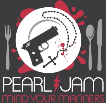 "PEARL JAM ""Mind Your Manners"""