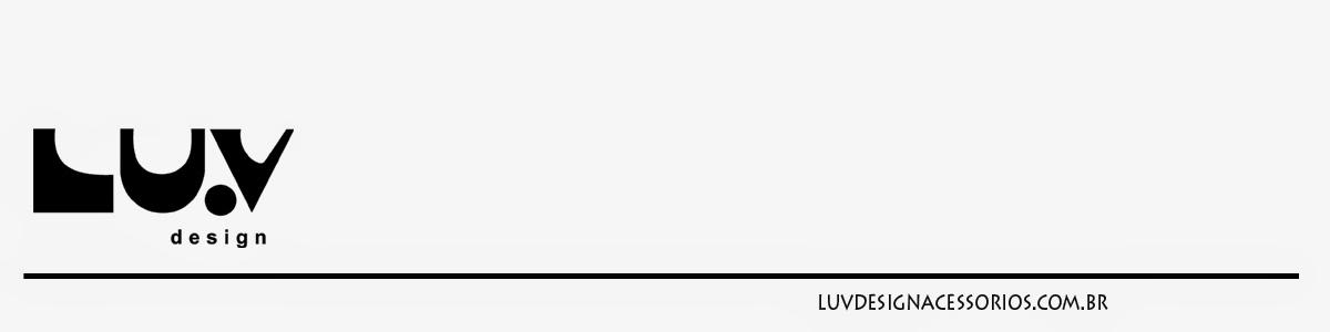 LUV design