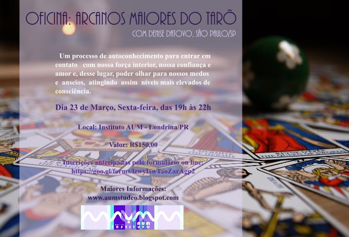 OFICINA DOS ARCANOS MAIORES DO TARÔ,com Denise Datovo