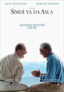 The Bucket List /Şimdi ya da Asla