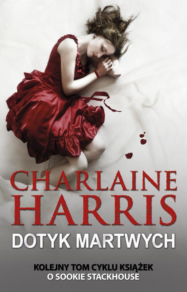 Dotyk martwych Charlaine Harris