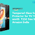 Get Tempered Glass Screen Protector for YU Yuphoria absolutely free from Amazon