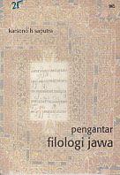 toko buku rahma: buku PENGANTAR FILOLOGI JAWA, pengarang karsono h. saputra, penerbit wedatama widya sastra