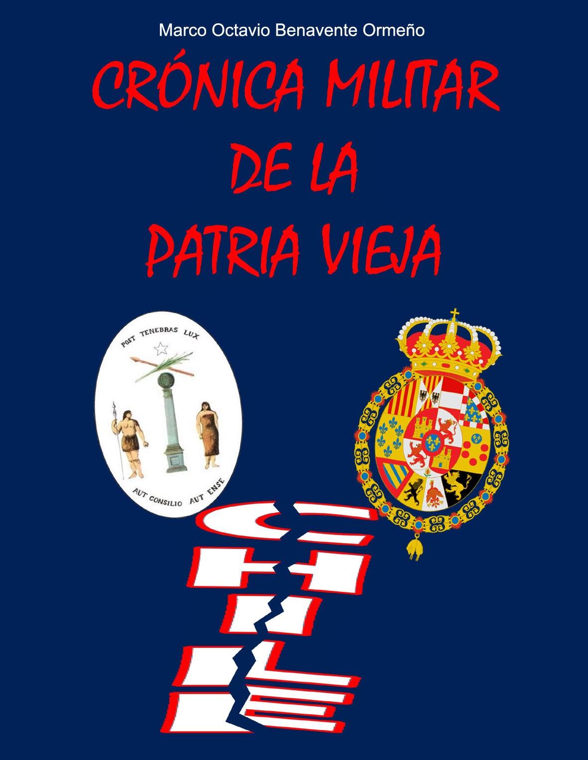 """""""Crónica Militar de la Patria Vieja"""""""