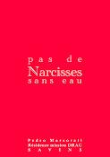 Pas de Narcisses sans Eau