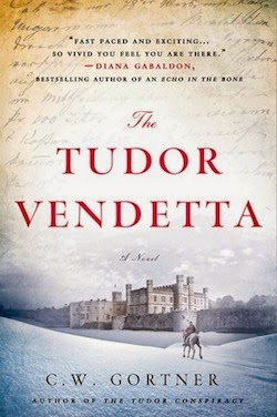 The Tudor Vendetta (Elizabeth I Spymaster Chronicles) by C. W. Gortner