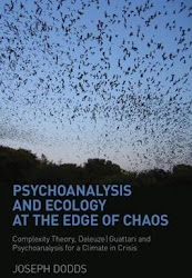 Psychoanalysis and Ecology at the Edge of Chaos (Dodds, 2011, Routledge)