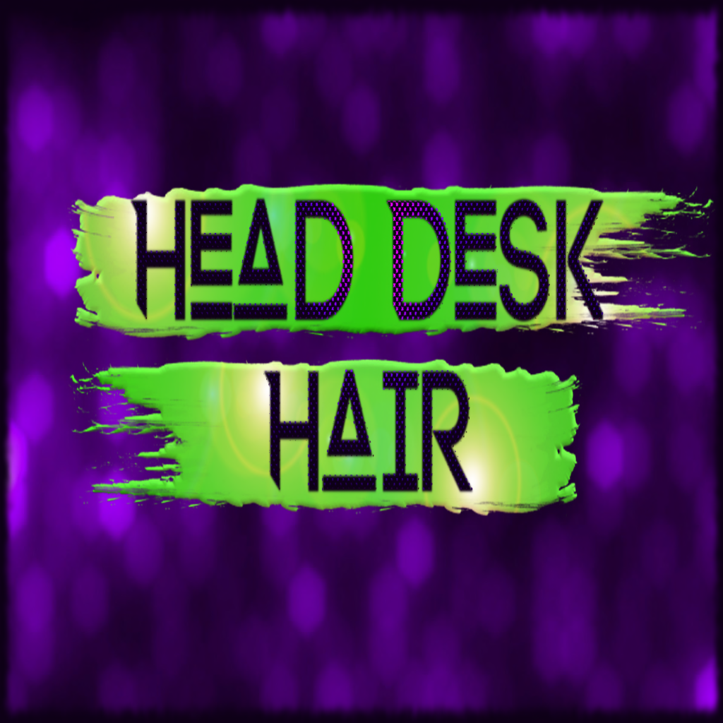 Head Desk Hair