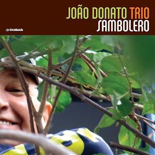 João Donato - Sambolero (2010)