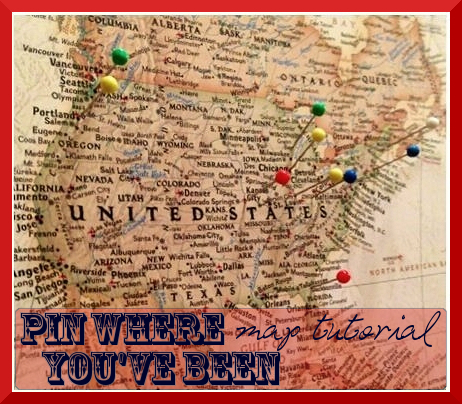 Pin Where Youv'e Been Map Tutorial by I am Meg and So Can You
