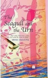 The Seagull And The Urn (HarperCollins India)