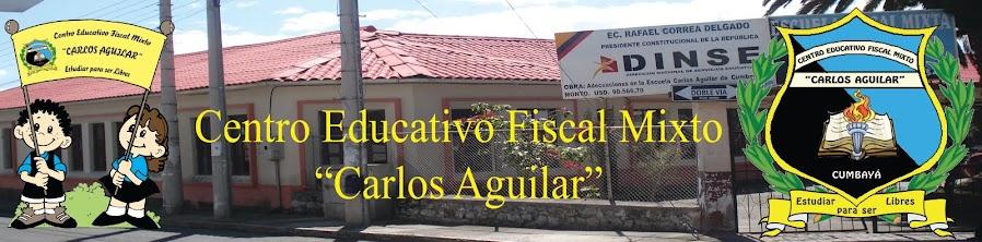 "Escuela Fiscal Mixta ""Carlos Aguilar"""