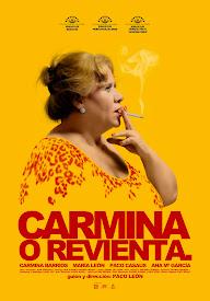 pelicula Carmina o revienta (2012)