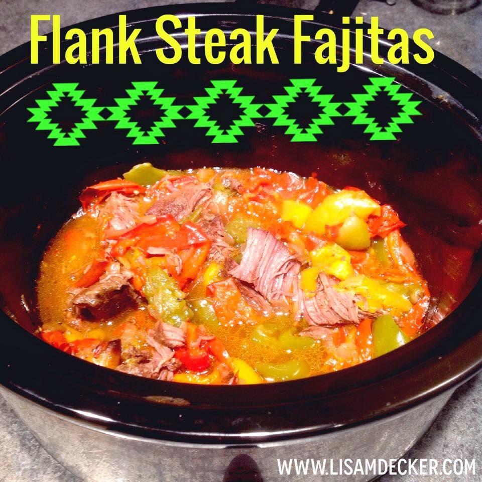 Flank Steak Fajitas