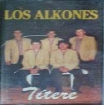 Los Alkones - Titere
