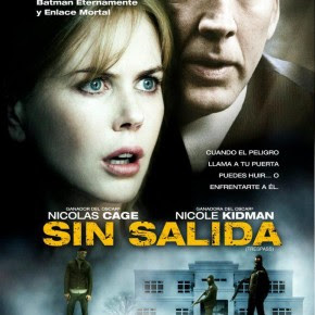 Bajo amenaza / Sin Salida (2011) 