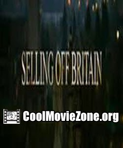 Selling Off Britain (2015)