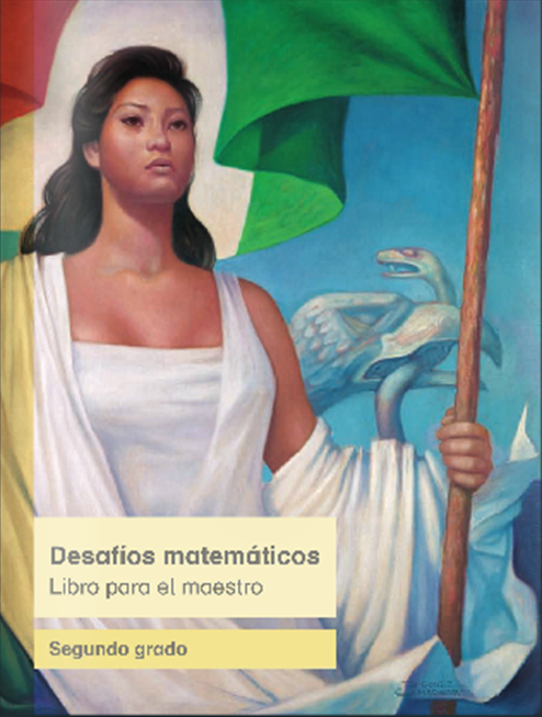 Libro del maestro de Desafíos Matemáticos 2014 - 2015 para Segundo Grado