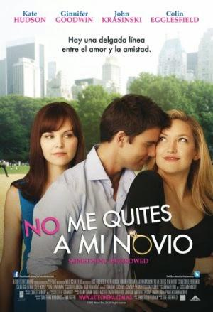 NO ME QUITES A MI NOVIO (2011) Ver online - Español latino