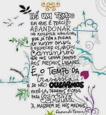 Segundo Fernando Pessoa...