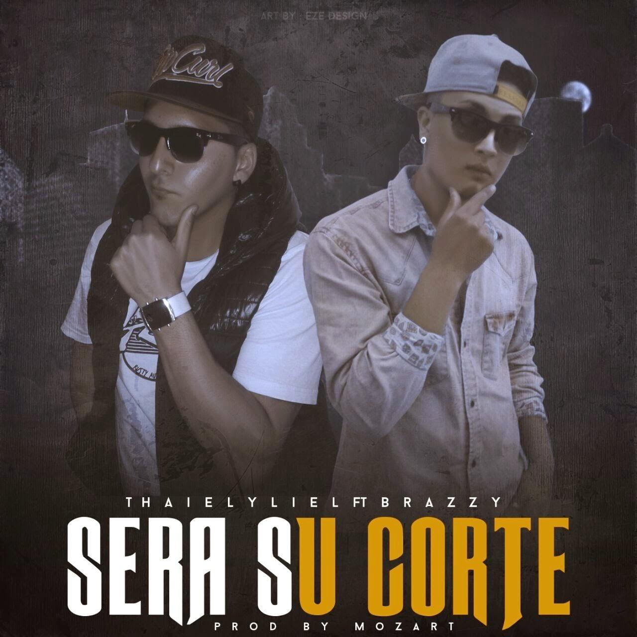 Thaiel y Liel Ft Brazy - Sera Su Corte - (Noviembre 2014)
