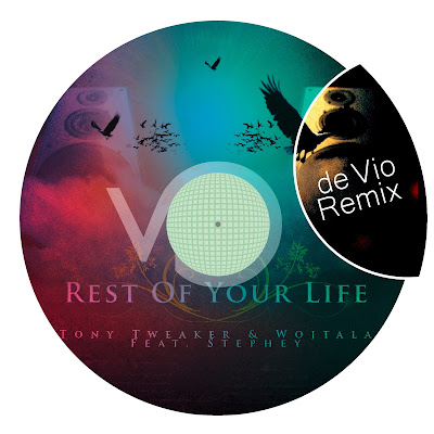 Cover for Tony Tweaker and Wojtala featuring Stephey Rest of your life de Vio Remix