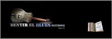 SENTIR EL BLUES , El blog seriòs ..