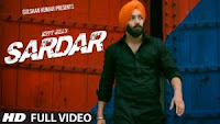 Sardar – Sippy Gill Full Video Download | MP3 Song | Lyrics