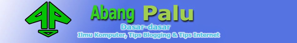 TEKNIK KOMPUTER, TIPS BLOGGING & TIPS INTERNET