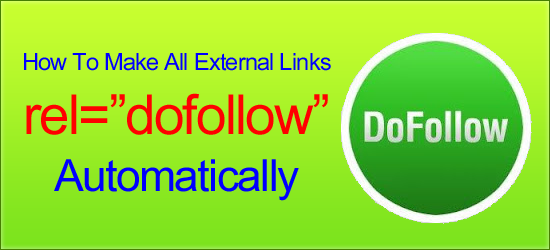 How To Make All External Links DoFollow Automatically