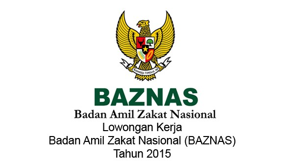 BADAN ZAKAT NASIONAL (BAZNAS) : ALL CALON PEGAWAI OFFICE - BUMN, INDONESIA