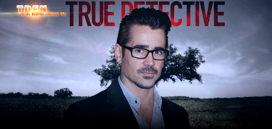 COLIN FARRELL Confirmat În SEZONUL 2 Al Serialului TRUE DETECTIVE