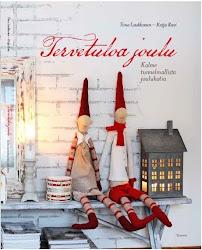 Tervetuloa Joulu -kirjamme ilmestyi syyskuussa 2012. ♥