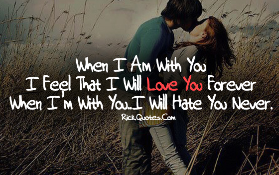 Love You Quotes | Hate You Never