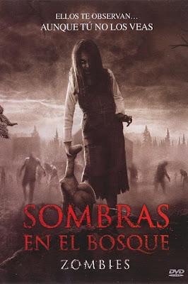 Sombras en el bosque / Zombies