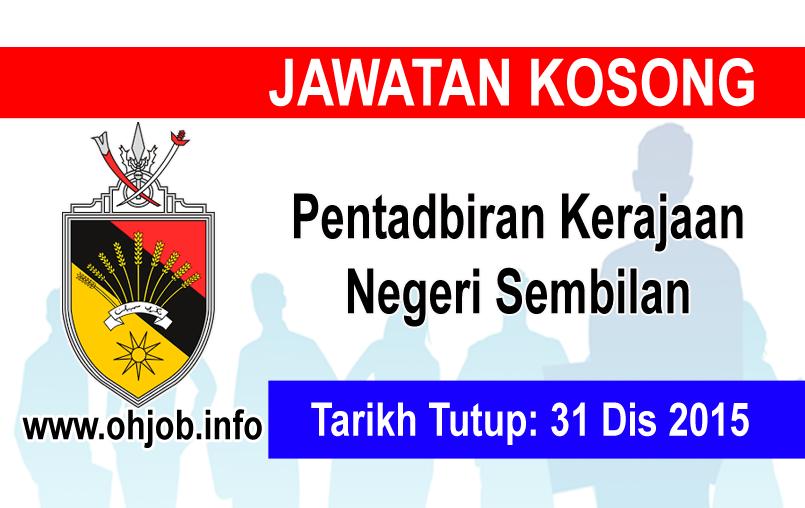 Jawatan Kerja Kosong Pentadbiran Kerajaan Negeri Sembilan logo www.ohjob.info disember 2015