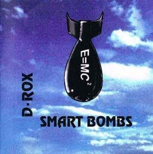 D-Rox - Smart Bombs (1995)