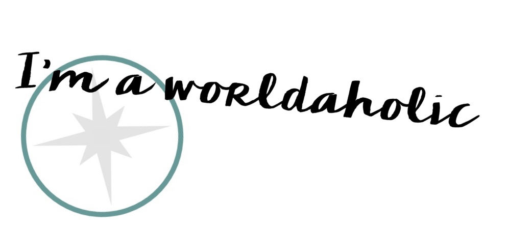 I'm a worldaholic