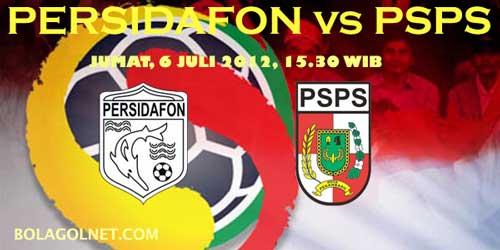 Prediksi Dan Jadwal Pertandingan Persidafon Dafonsoro vs PSPS Pekanbaru (ISL 6 JULI 2012)