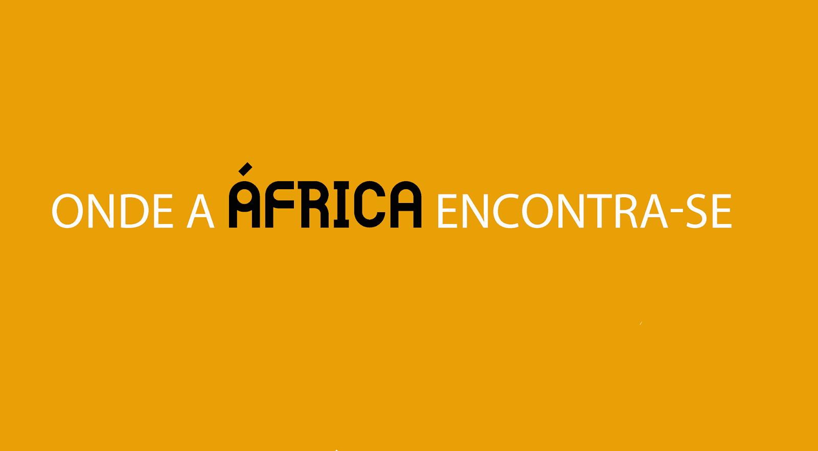 África Fama - Onde a África encontra-se