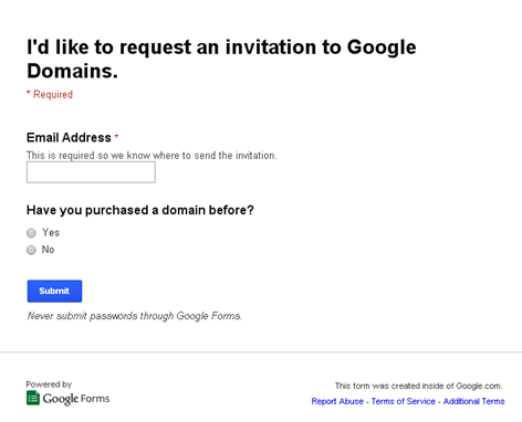 Google Domains, Google I/O, Google Invitation  Invitation Forms