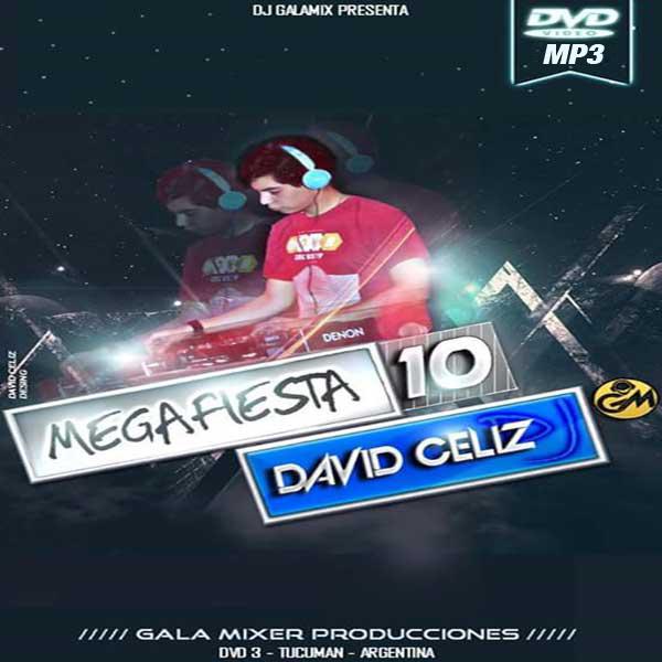 Mega Fiesta 10 Dj David Celiz (2015)
